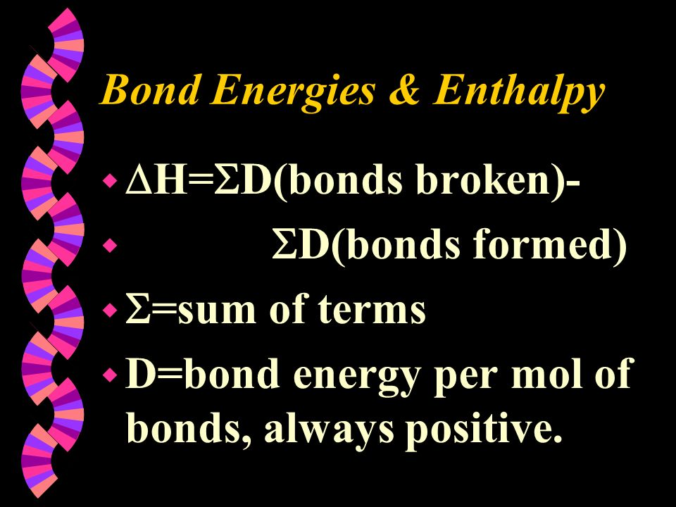 Bond Energies & Enthalpy