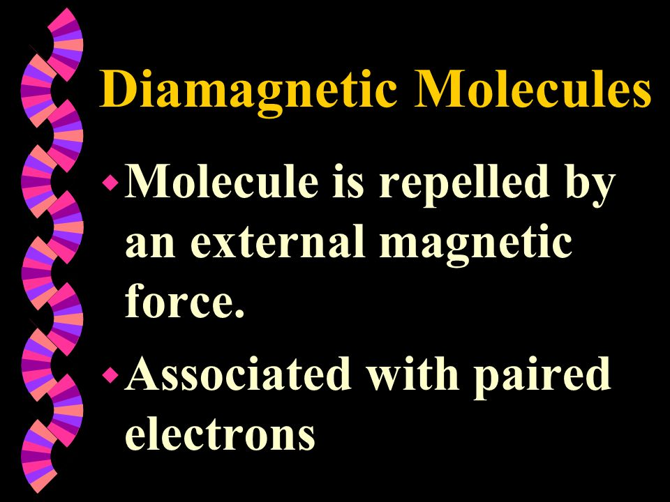 Diamagnetic Molecules