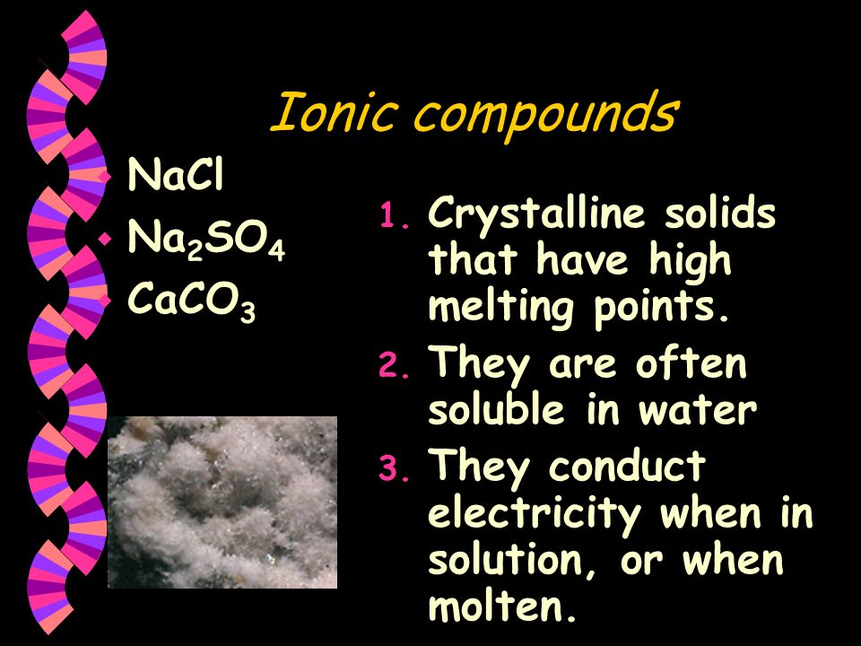 Ionic compounds NaCl Na2SO4