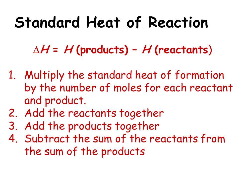 Standard Heat of Reaction