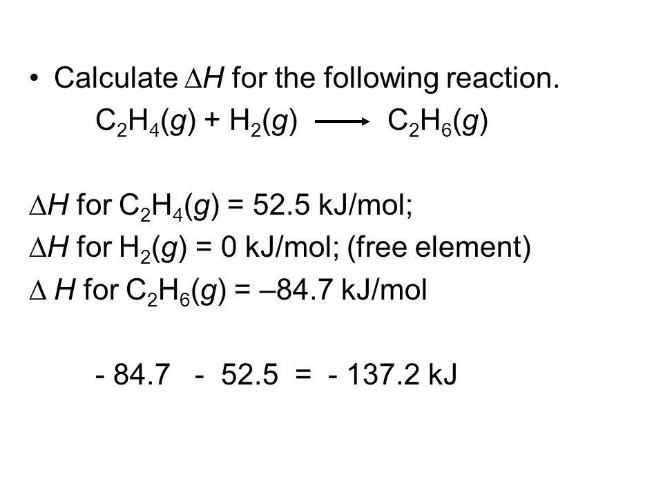 Calculate DH for the following reaction.