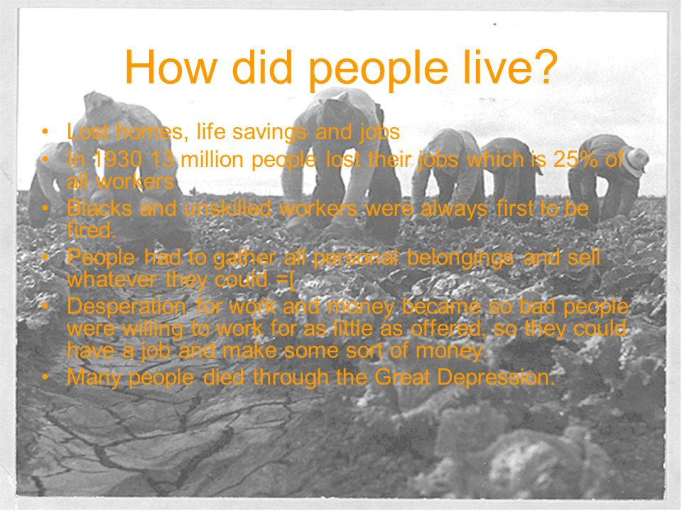 How did people live Lost homes, life savings and jobs