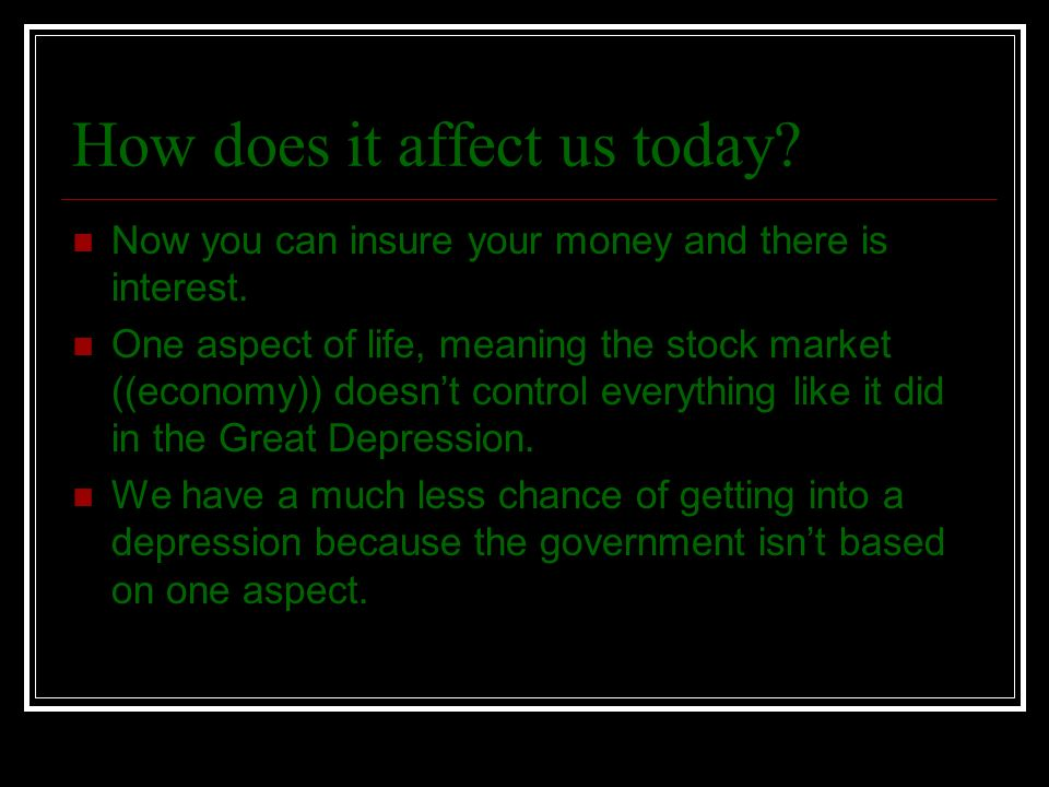 How does it affect us today