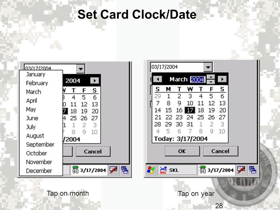 Set Card Clock/Date Tap on month Tap on year