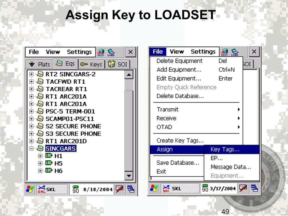 Assign Key to LOADSET If you have a key tag or key loaded into the SKL you can assign it to a piece of equipment.