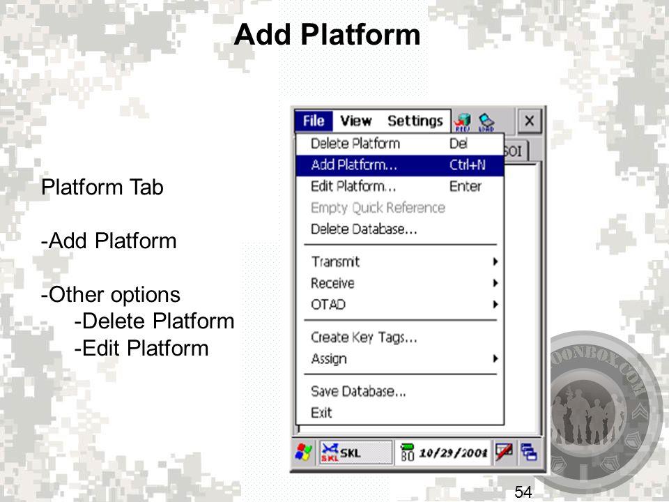 Add Platform Platform Tab Add Platform Other options Delete Platform