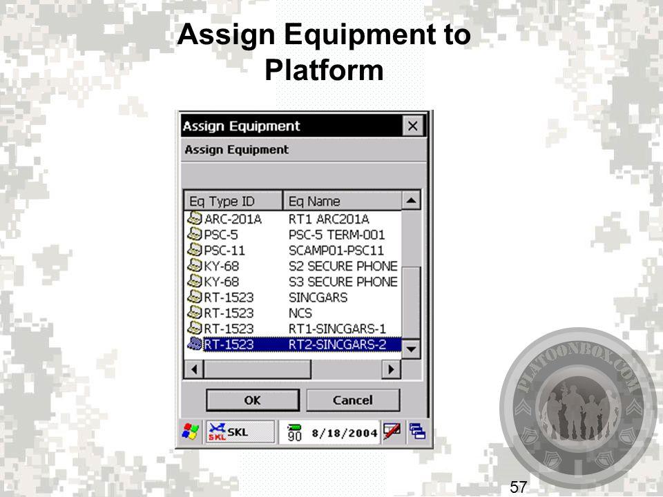Assign Equipment to Platform