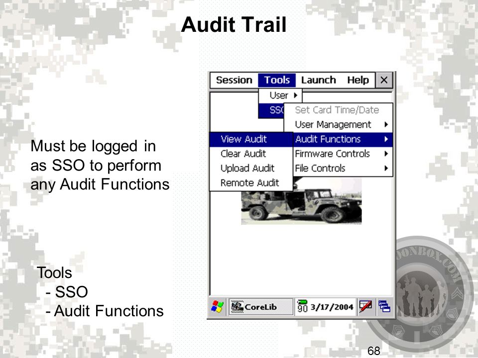 Audit Trail Must be logged in as SSO to perform any Audit Functions