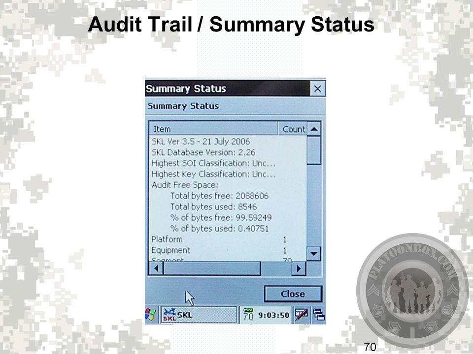 Audit Trail / Summary Status