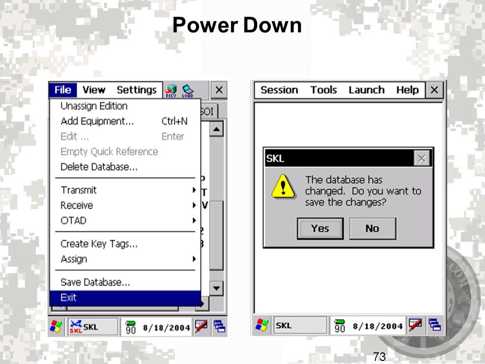 Power Down Exit UAS: File – Exit. If you have made any changes and have not already saved the Database you will be prompted to save.