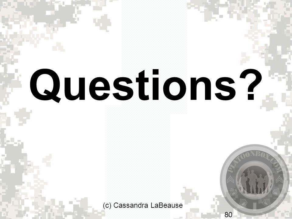 Questions (c) Cassandra LaBeause