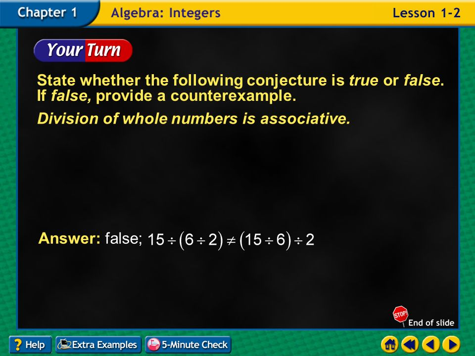 Division of whole numbers is associative.