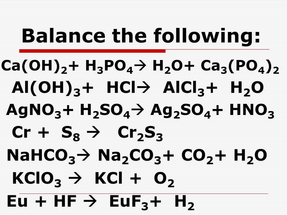Balance the following: