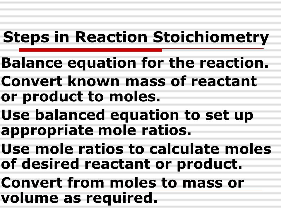 Steps in Reaction Stoichiometry