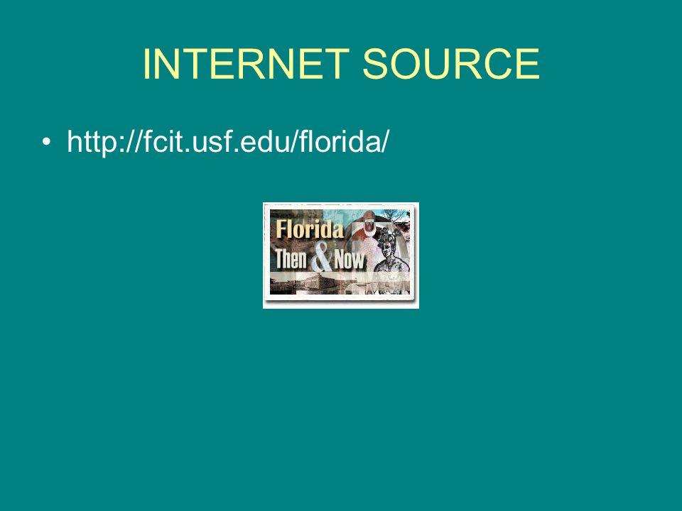 INTERNET SOURCE http://fcit.usf.edu/florida/