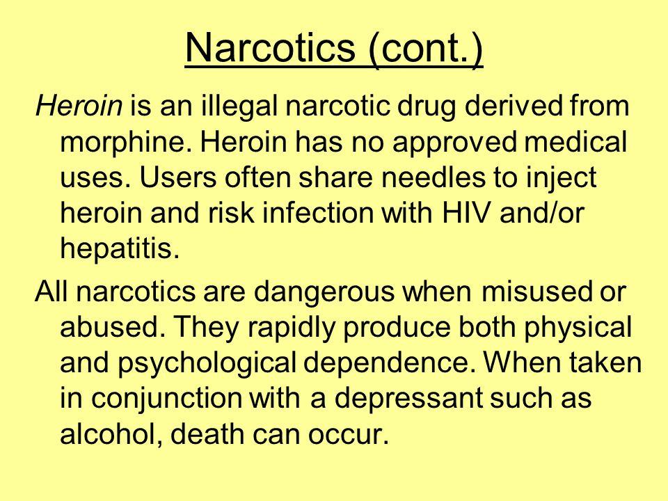 Narcotics (cont.)