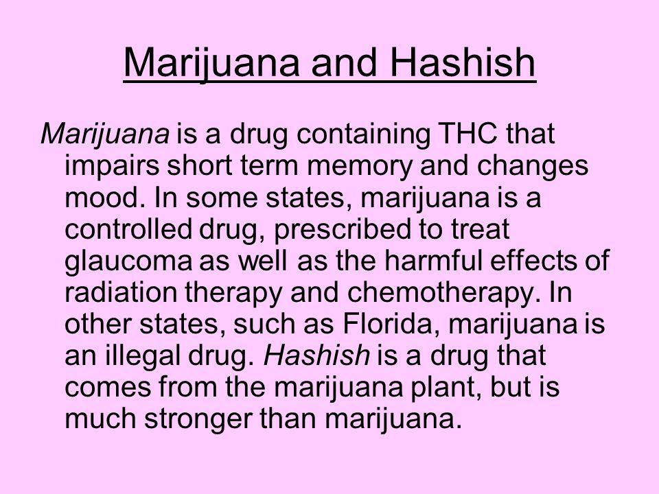 Marijuana and Hashish