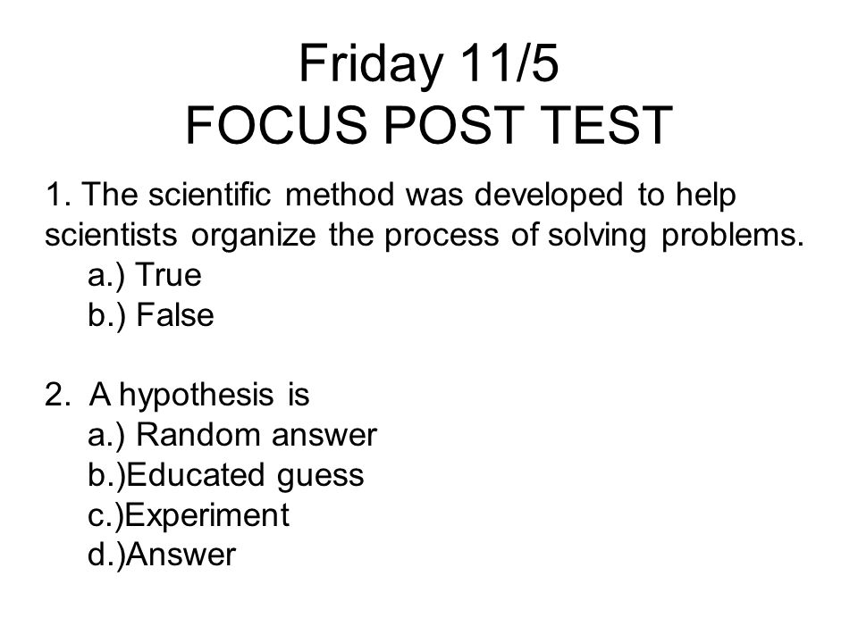 Friday 11/5 FOCUS POST TEST