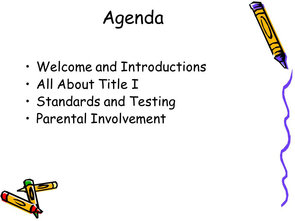 Agenda Welcome and Introductions All About Title I