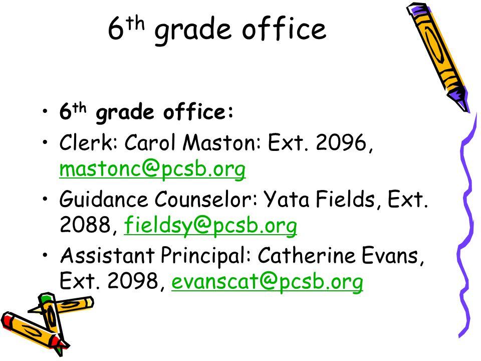 6th grade office 6th grade office:
