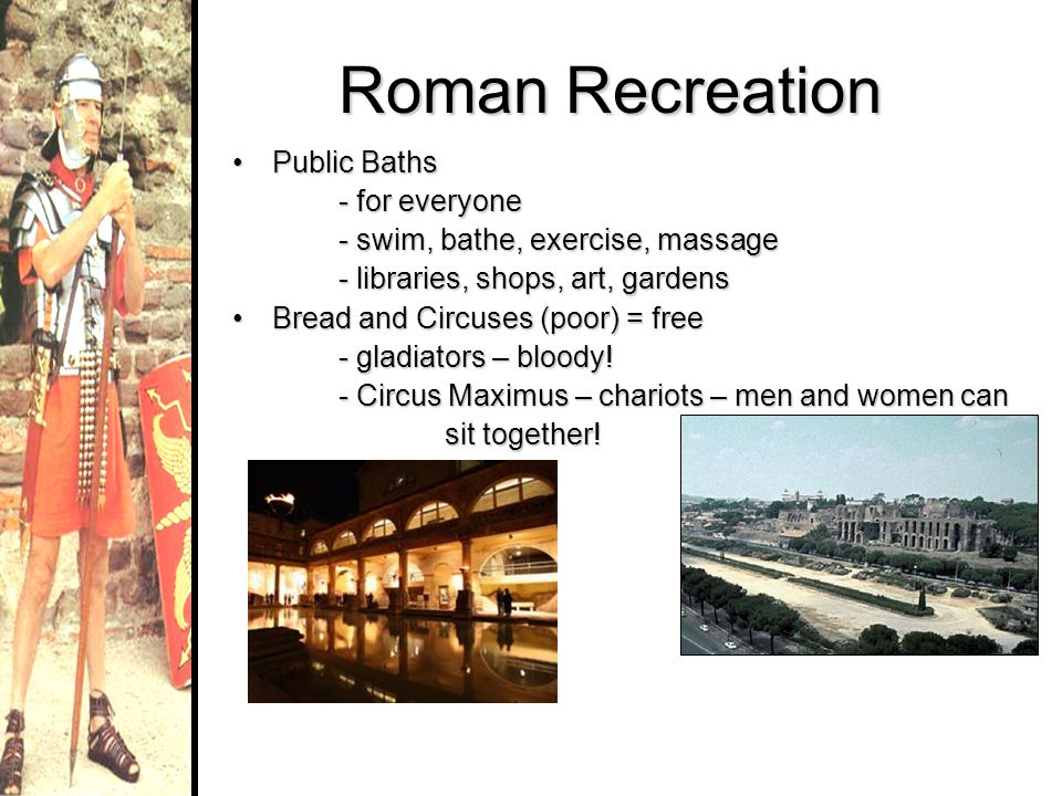Roman Recreation Public Baths - for everyone