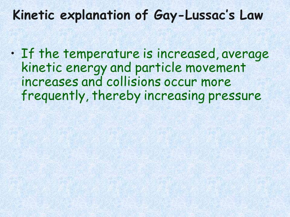 Kinetic explanation of Gay-Lussac's Law