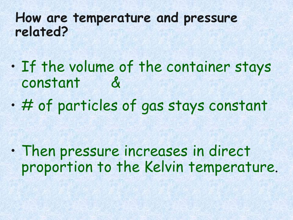 If the volume of the container stays constant &