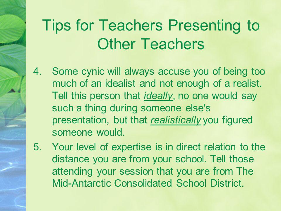 Tips for Teachers Presenting to Other Teachers