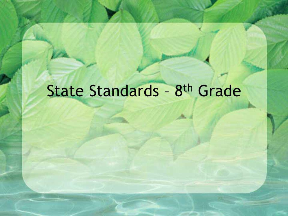 State Standards – 8th Grade