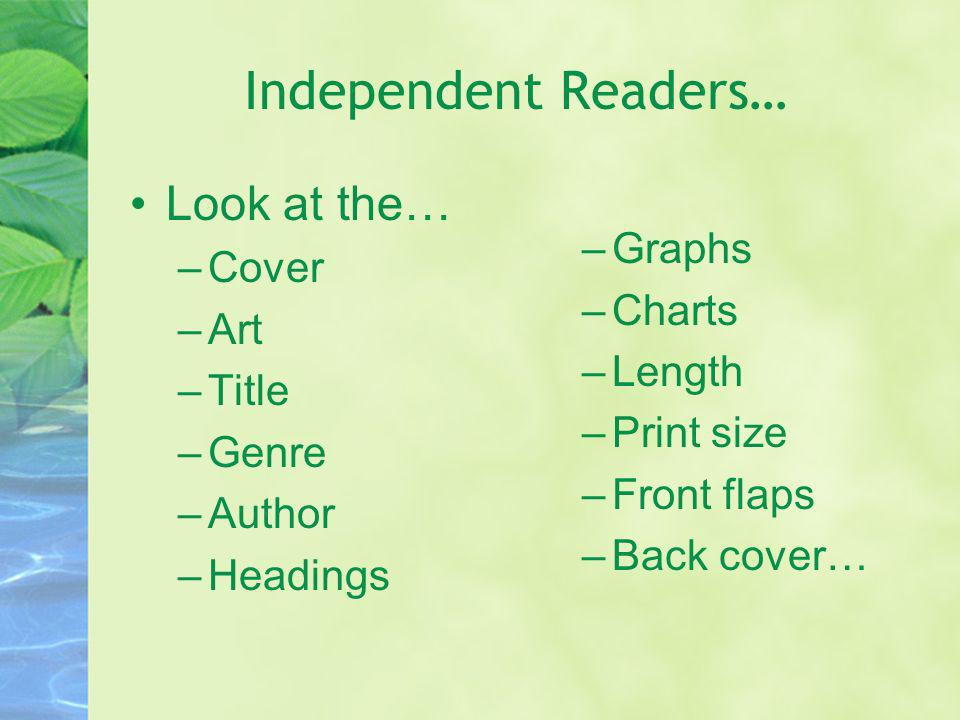 Independent Readers… Look at the… Graphs Cover Charts Art Length Title