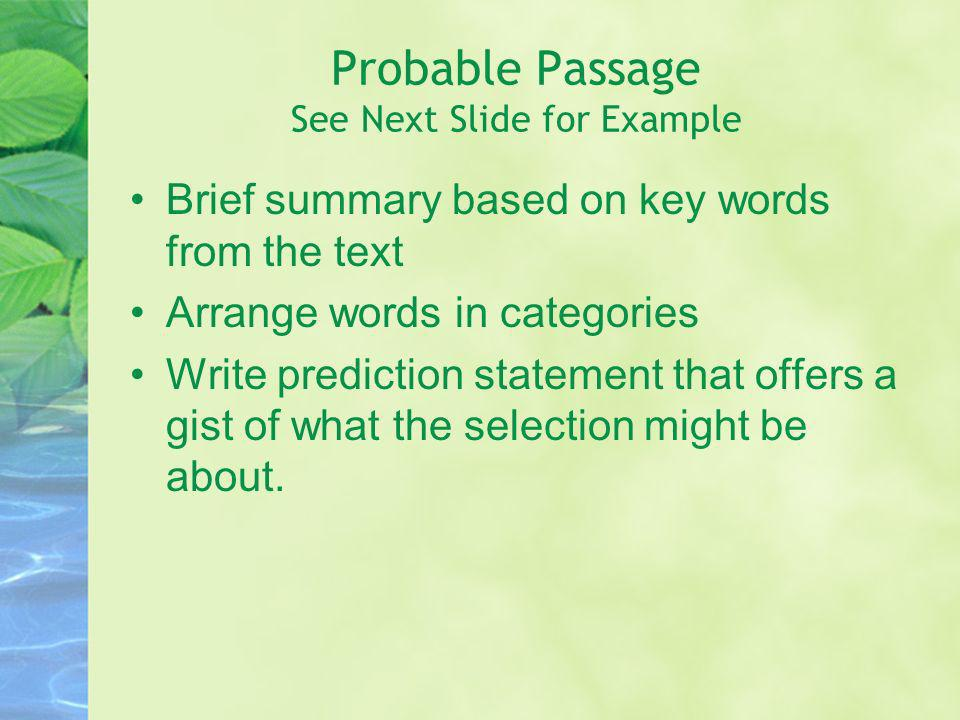 Probable Passage See Next Slide for Example