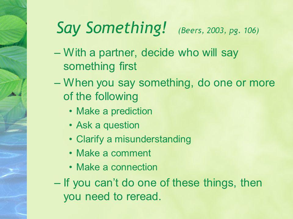 Say Something! (Beers, 2003, pg. 106)