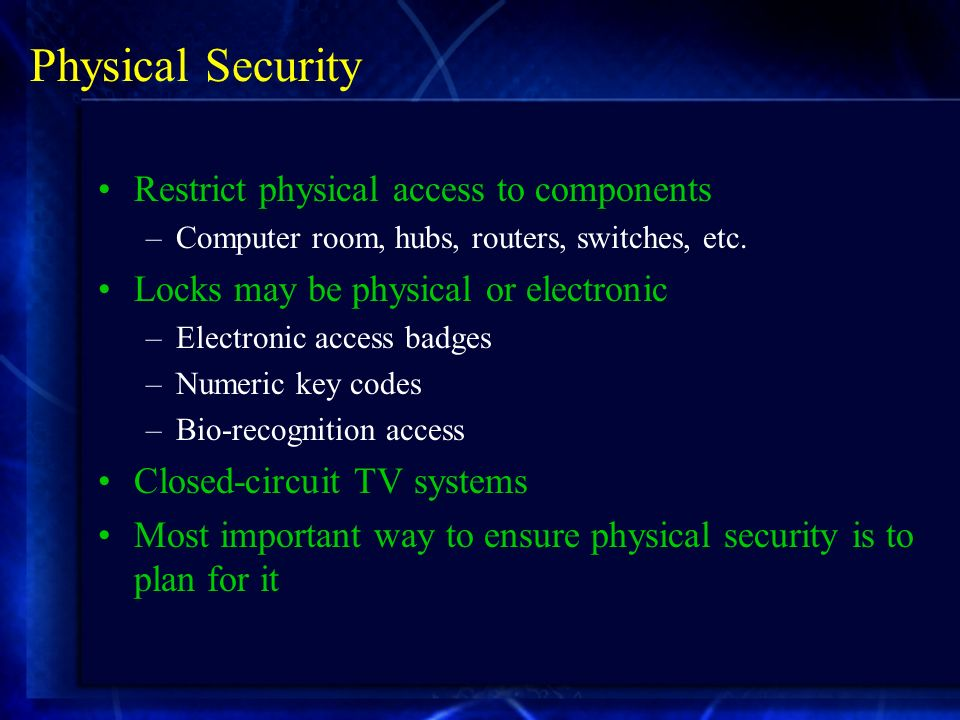 components of physical security Integration of systems to protect goods, person, and information and core  component technologies indispensable to physical security are.