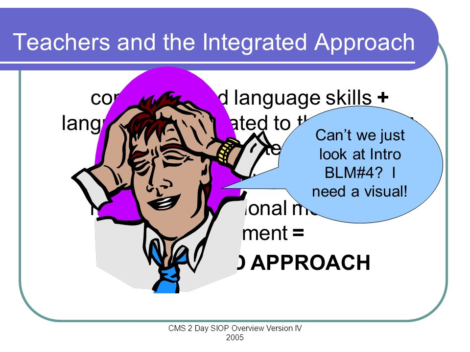 Teachers and the Integrated Approach