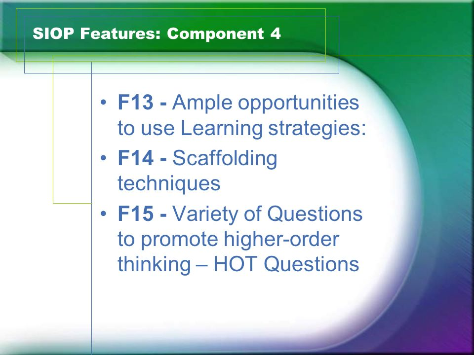 SIOP Features: Component 4