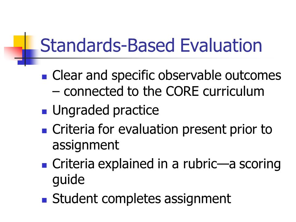 Standards-Based Evaluation