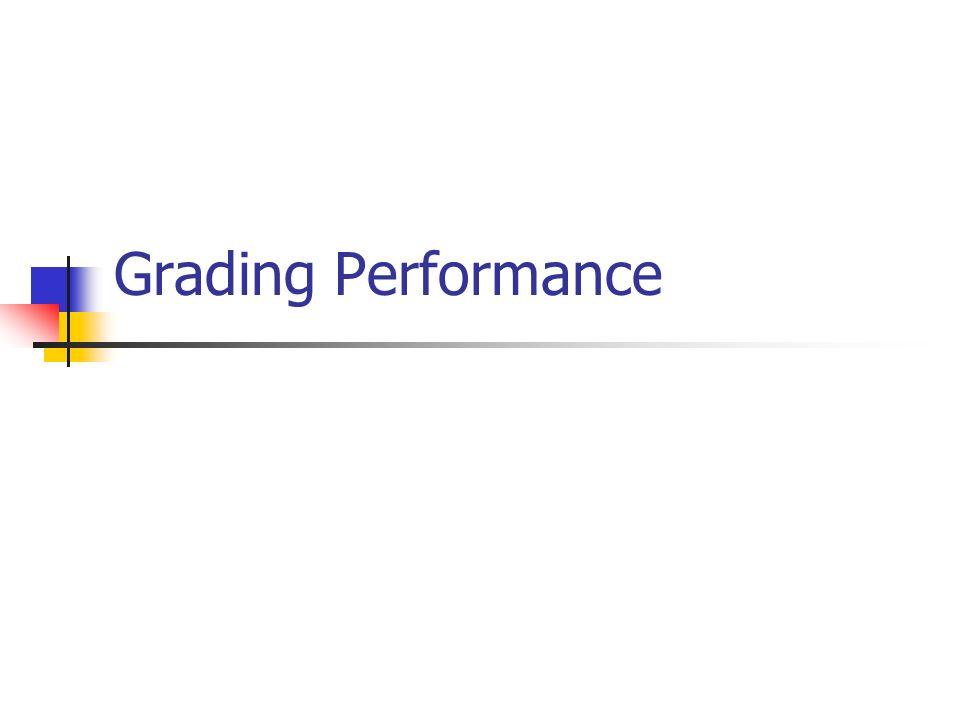 Grading Performance