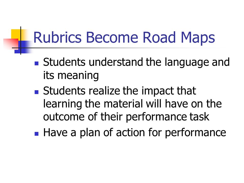 Rubrics Become Road Maps