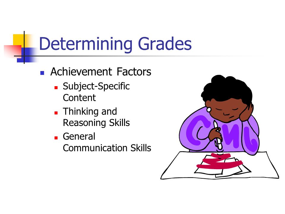 Determining Grades Achievement Factors Subject-Specific Content
