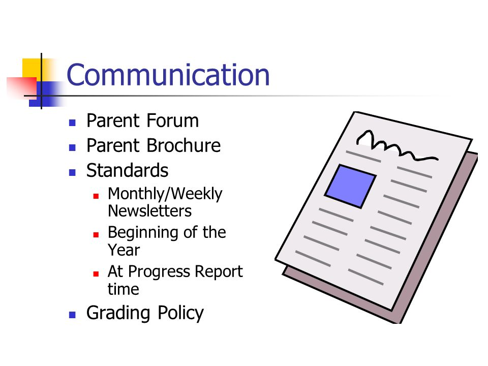 Communication Parent Forum Parent Brochure Standards Grading Policy