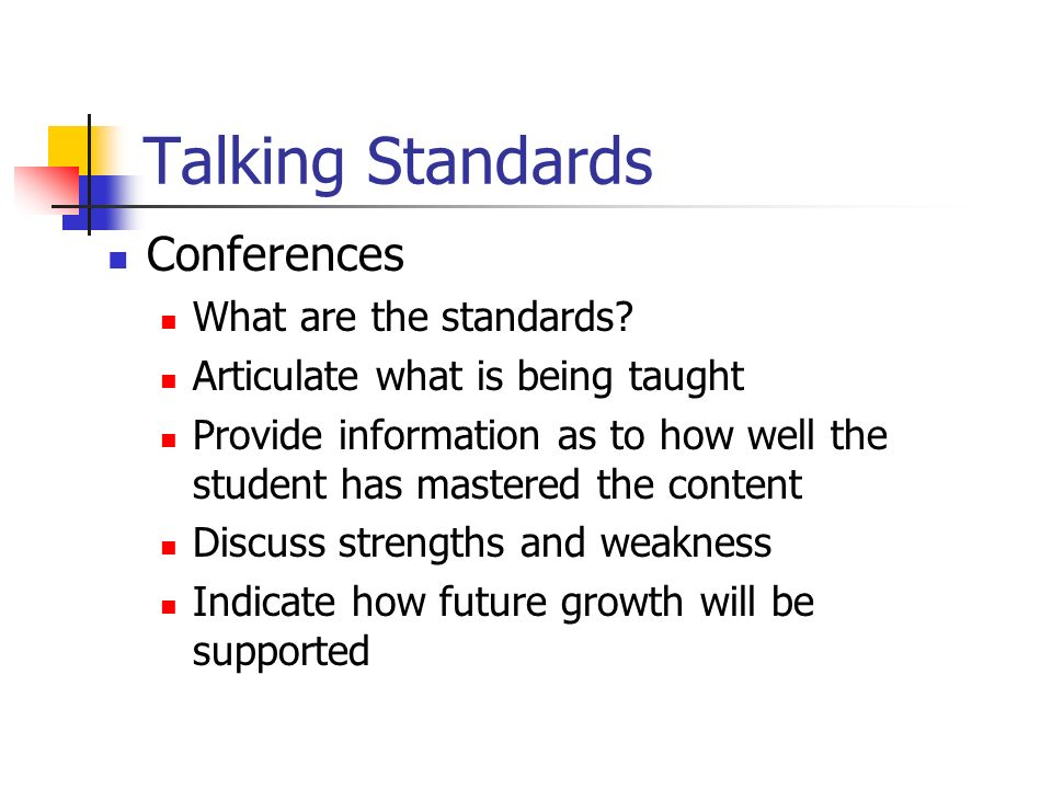 Talking Standards Conferences What are the standards
