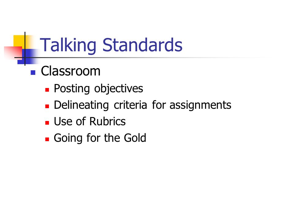Talking Standards Classroom Posting objectives