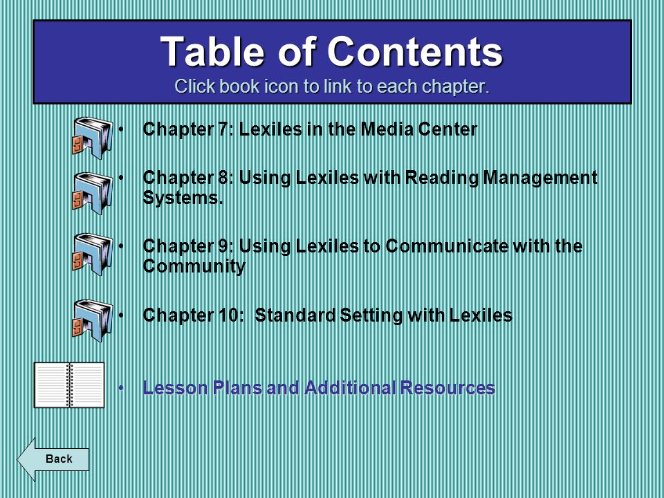 Table of Contents Click book icon to link to each chapter.