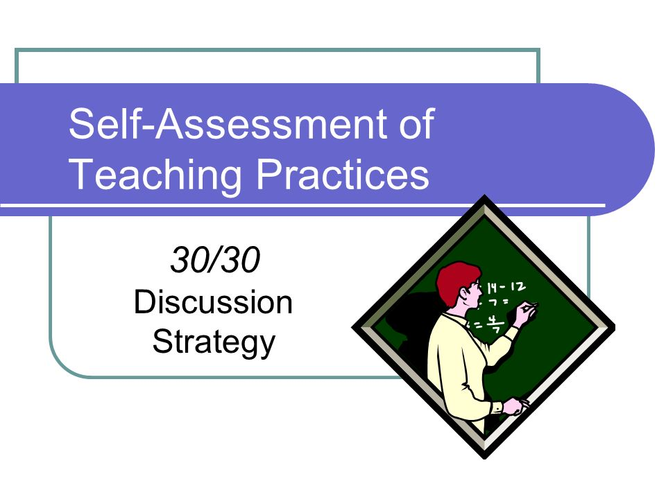 Self-Assessment of Teaching Practices