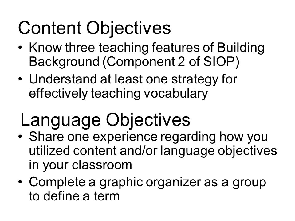 Content Objectives Language Objectives