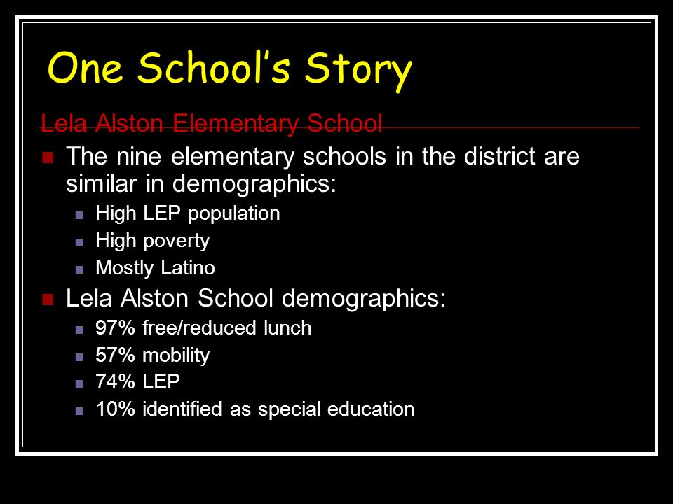 One School's Story Lela Alston Elementary School