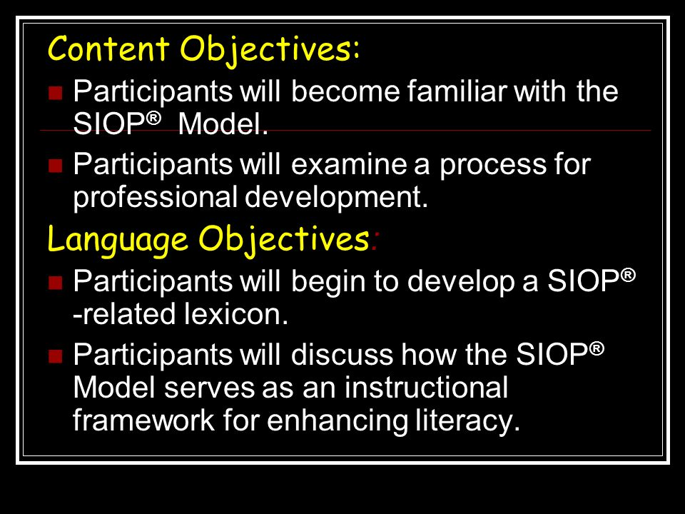 Content Objectives: Language Objectives: