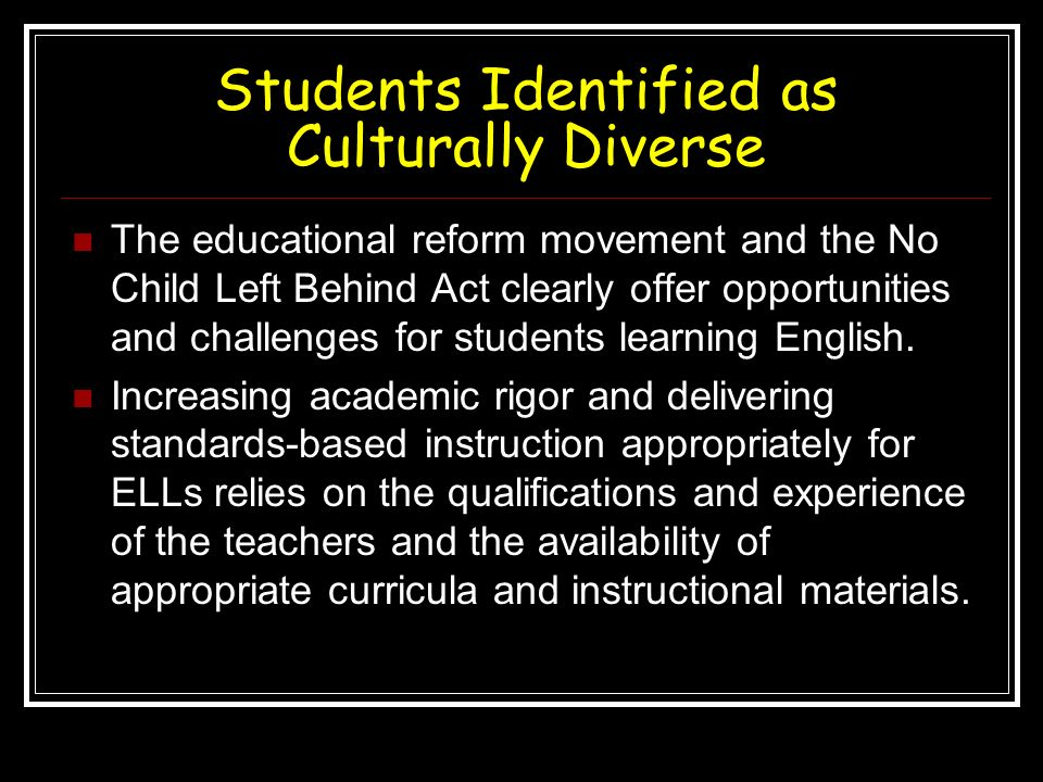 Students Identified as Culturally Diverse
