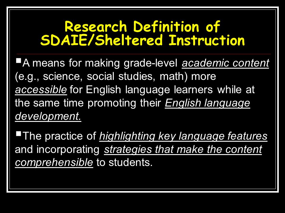 Research Definition of SDAIE/Sheltered Instruction