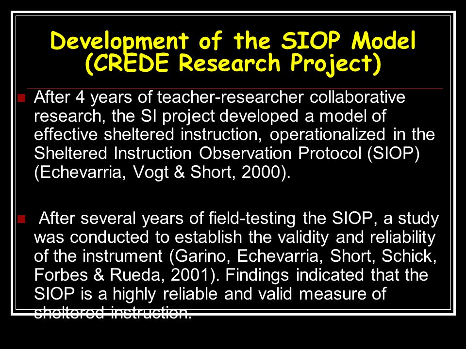 Development of the SIOP Model (CREDE Research Project)